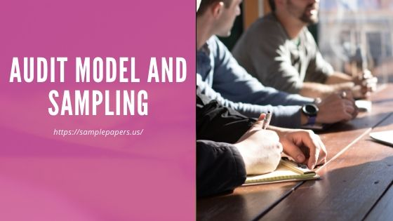 Audit Model and sampling