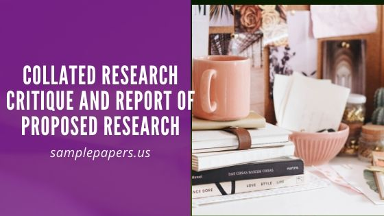 Collated Research Critique and Report of Proposed Research