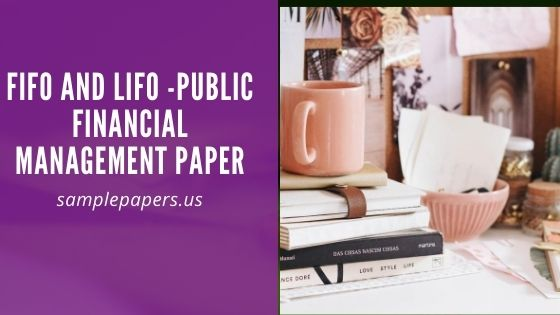 FIFO and LIFO -Public Financial Management