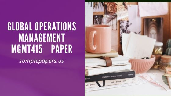 Global Operations Management/MGMT415