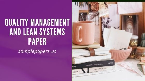 Quality Management and Lean Systems Paper